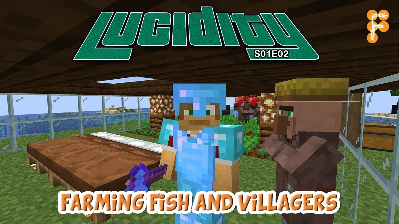 Lucidity-FARMING-VILLAGERS-AND-FISH-Minecraft-1.14.4-EP-2