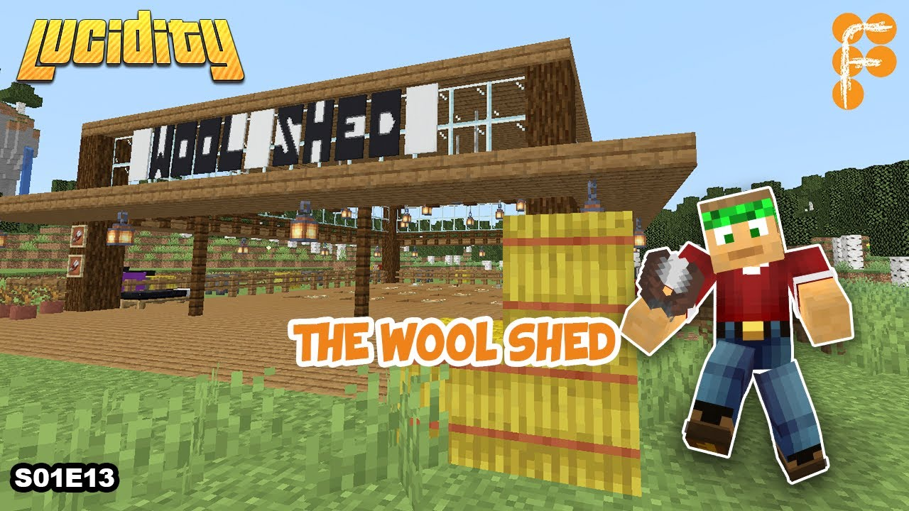 Lucidity-THE-WOOL-SHED-Minecraft-1.15.1-EP-13