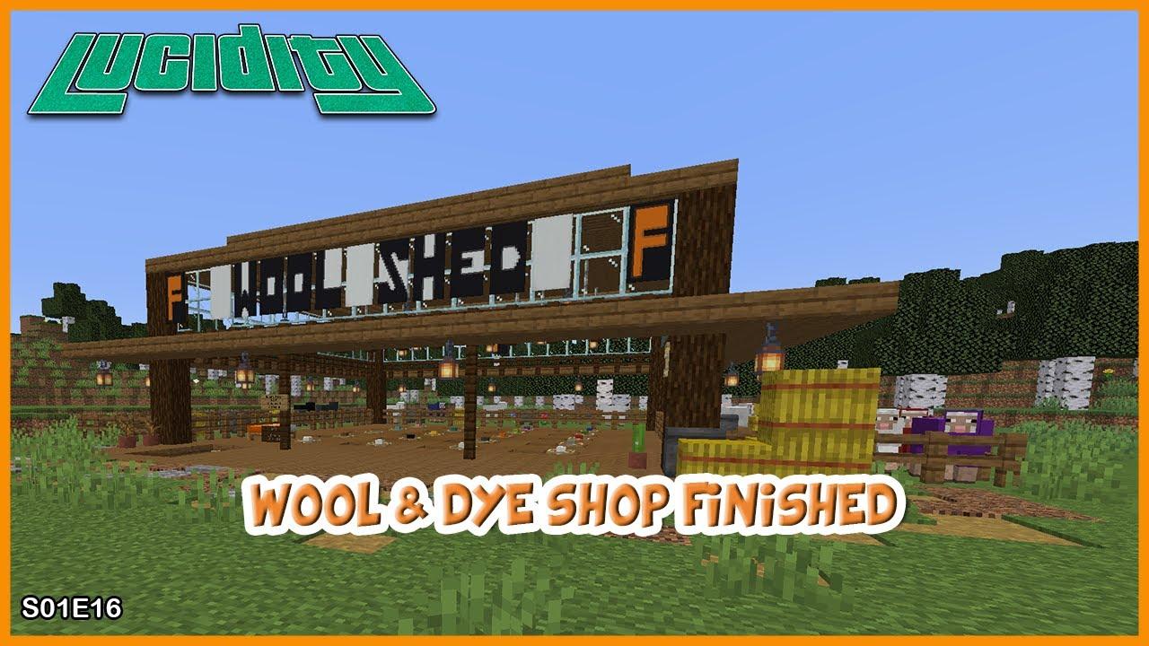 Lucidity-WOOL-amp-DYE-SHOP-FINISHED-Minecraft-1.15.2-EP-16_64c6954e