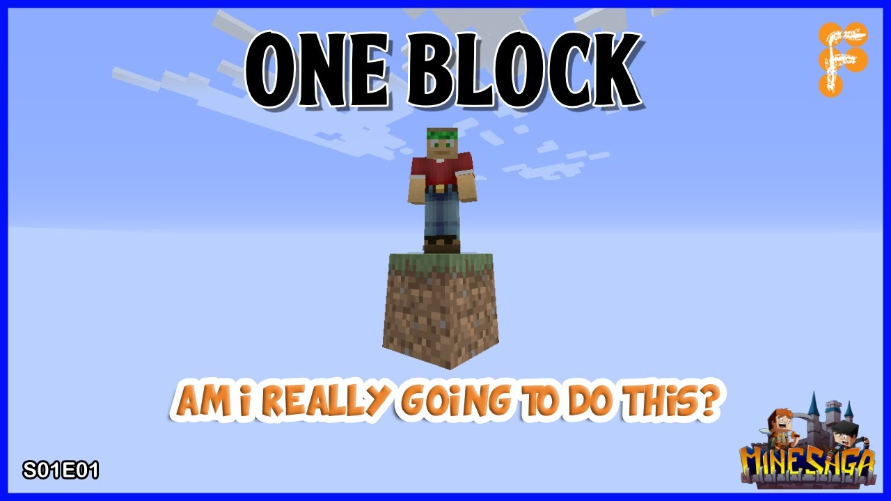 MineSaga-One-Block-AM-I-REALLY-GOING-TO-DO-THIS-EP1_9bdcba34